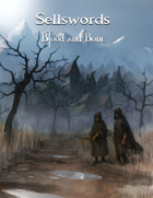 Sellswords - A Blood and Bone Campaign