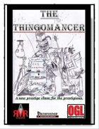 The Thingomancer Prestige Class