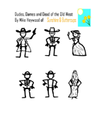 Dudes, Dames and Dead of the Old West