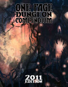 One Page Dungeon Compendium: 2011 Edition