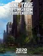 2020 One Page Dungeon Compendium Early Release Edition
