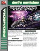 Weapons of Starship Destruction 2 (D20 Future)