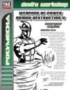 Weapons of Power Armor Destruction 4 (D20 Future)