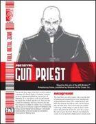 Prototype: Gun Priest (D20 Modern)