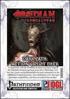 Obsidian Apocalypse Dark Path: Action & Plot Deck (PFRPG)