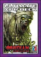 Ultimate NPC Deck: Obsidian Apocalypse
