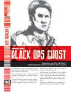 Prototype: Black Ops Ghost (D20 Modern)