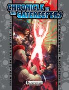 Chronicle of the Gatekeepers Sidetrek:  Not of the Same Mind (PFRPG)