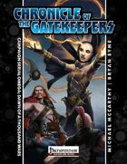 Chronicle of the Gatekeepers Omega: Dawn of a Thousand Wars (PFRPG)