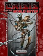 Crisis of the World Eater Prequel: A Warning Too Late (PFRPG)