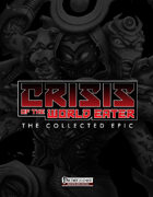 Crisis of the World Eater: The Collected Epic (PFRPG)