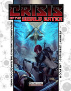 Crisis of the World Eater Alpha: Immortal Wrath of the Armaggedon Angel (PFRPG)