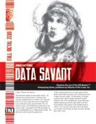 Prototype: Data Savant (D20 Modern)