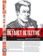 Prototype: MetaNet Detective (D20 Modern)