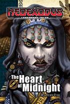 NeoExodus Legendary Tales: The Heart of Midnight (Ebook)
