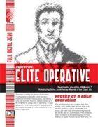 Prototype: Elite Operative (D20 Modern)