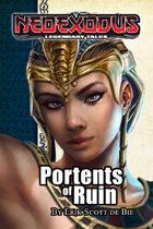 NeoExodus Legendary Tales: Portents of Ruin (Ebook)