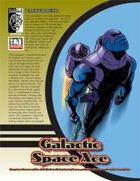 Prototype: Galactic Space Ace (D20 Modern)