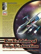 Rocketships of Pulp Destruction (D20 Modern)