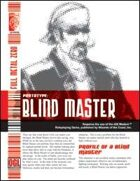 Prototype: Blind Master (D20 Modern)