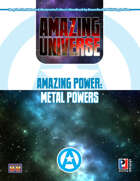 Amazing Power: Metal Powers (Super-Powered by M&M)