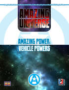 Amazing Power: Vehicle Powers (Super-Powered by M&M)