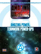 Amazing Power: Teamwork Power-ups (Super-Powered by M&M)