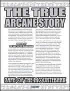 The True Arcane Story: Cape of the Mountebank