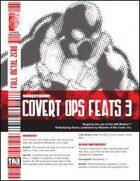 Covert Ops Feats 3 (D20 Modern)