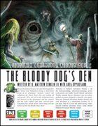 Sidetrek Adventure Weekly #03: The Bloody Dog's Den