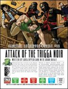 Sidetrek Adventure Weekly #05: Attack of the Trigga Noir