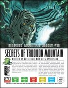 Sidetrek Adventure Weekly #11: Secrets of Trodoon Mountain