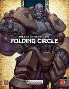 Enemies of NeoExodus: Folding Circle (PFRPG)