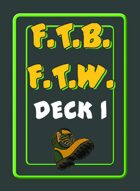 Fear the Boot For the Win (FTB FTW) Deck 1