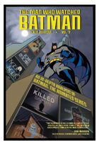 The Man Who Watched Batman Vol. 2
