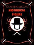 Classnomicon 2: Historical Figures (PFRPG)