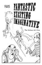 FANTASTIC! EXCITING! IMAGINATIVE! — Volume TWO — INNER HAM