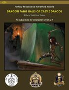 CD1 Dragon Fang Halls of Castle Dracos (5E)