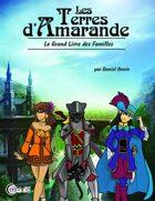Les Terres d'Amarande : Le Grand Livre des Familles
