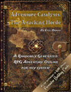 Adventure Catalysts: The Attacking Horde