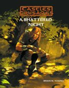 Castles & Crusades F5 A Shattered Night
