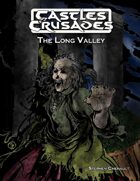 Castles & Crusades The Long Valley
