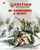 A6 Of Banishment & Blight -- 5th Edition Adventure