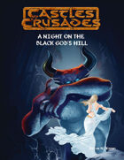 Castles & Crusades A Night on the Black God's Hill