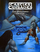 Castles & Crusades The Hallowed Oracle