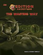 A11 The Wasting Way -- 5th Edition Adventure