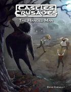 Castles & Crusades The Hanged Man