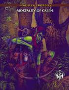 Castles & Crusades C1 Mortality of Green