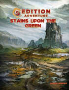 5th Edition: Stains Upon The Green