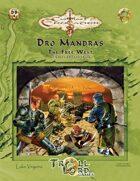 Castles & Crusades DB4 Dro Mandras